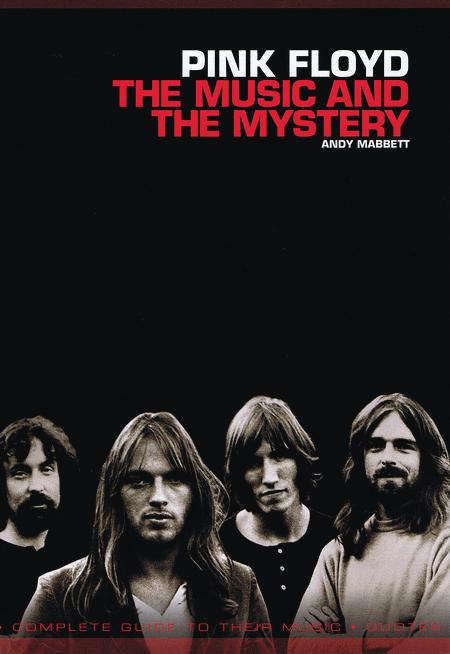 Pink Floyd - The Music and the Mystery