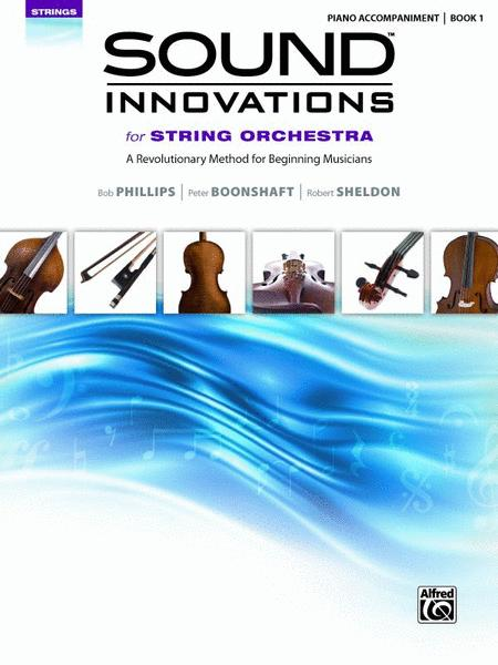 Sound Innovations for String Orchestra, Book 1 (Piano Accompaniment)
