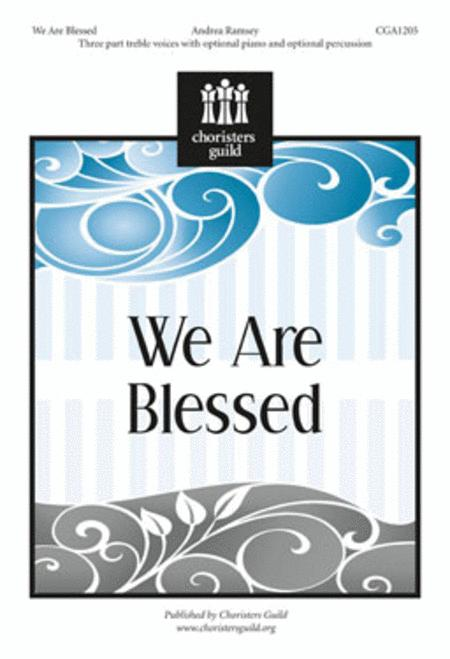 We Are Blessed