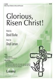 Glorious, Risen Christ!