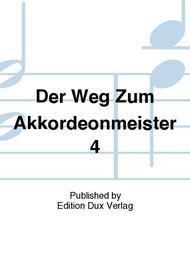 Der Weg Zum Akkordeonmeister 4