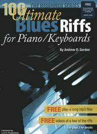 100 Ultimate Blues Riffs for Piano/Keyboards Beginner Series