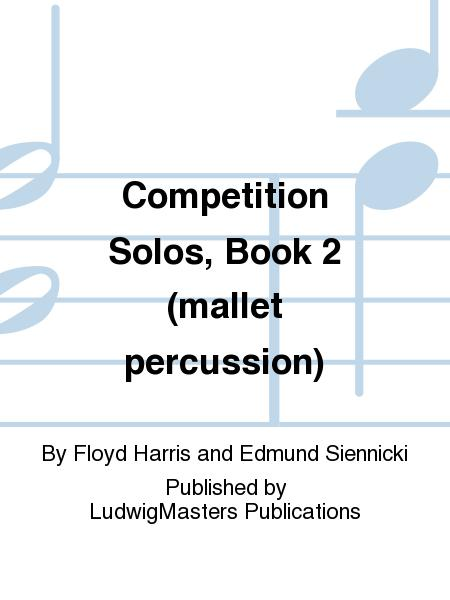 Competition Solos, Book 2 (mallet percussion)