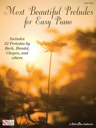 Most Beautiful Preludes for Easy Piano