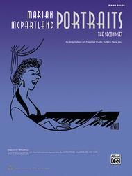 Marian McPartland Portraits -- The Second Set
