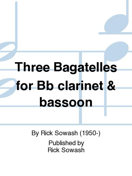 Three Bagatelles for Bb clarinet & bassoon