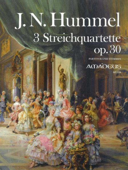 3 Streichquartette op. 30