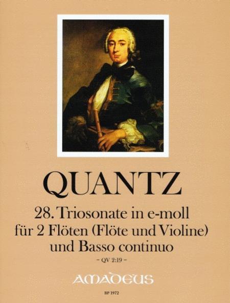 Trio Sonata no. 28 in E minor QV 2:19