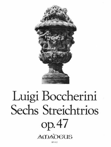 6 String Trios op. 47