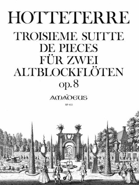 Troisieme Suite op. 8