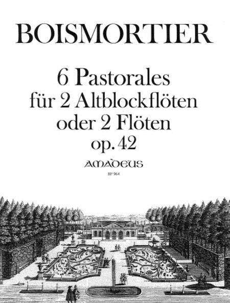 6 Pastorales op. 42