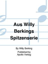 Aus Willy Berkings Spitzenserie