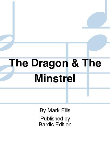 The Dragon & The Minstrel