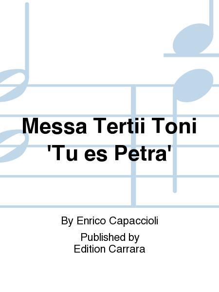 Messa Tertii Toni 'Tu es Petra'