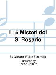 I 15 Misteri del S. Rosario