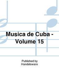 Musica De Cuba Vol. 15