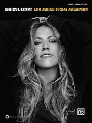 Sheryl Crow -- 100 Miles from Memphis