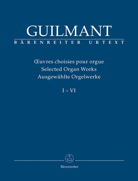 Ausgewahlte Orgelwerke I-VI