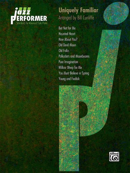 Jazz Performer -- Uniquely Familiar