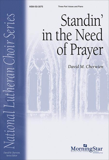 Standin' in the Need of Prayer