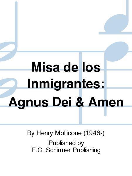 Misa de los Inmigrantes: Agnus Dei & Amen