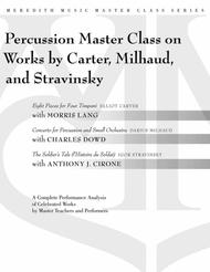 Percussion Masterclass on Works by Carter, Milhaud and Stravinsky