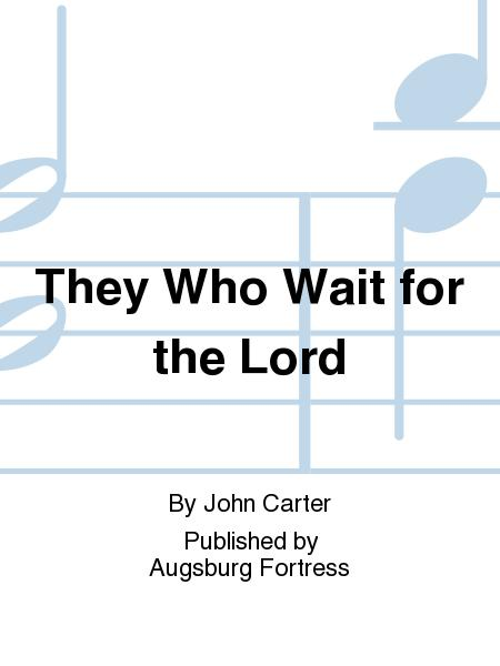 They Who Wait for the Lord