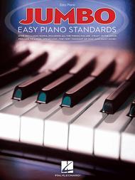 Jumbo Easy Piano Standards