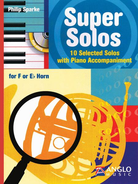 Super Solos for F or E-Flat Horn