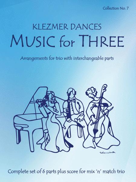 Music for Three, Collection #7 - Klezmer Dances