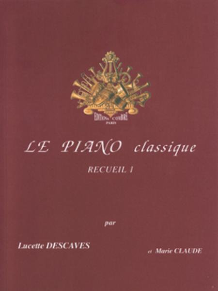 Le Piano classique - Volume 1