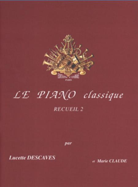 Le Piano classique - Volume 2