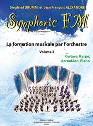 Symphonic FM - Volume 2: Eleve: Guitare, Harpe, Accordeon et Piano