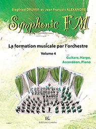 Symphonic FM - Volume 4: Eleve: Guitare, Harpe, Accordeon et Piano