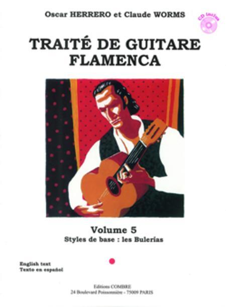 Traite guitare flamenca - Volume 5 - Styles de base Buleria