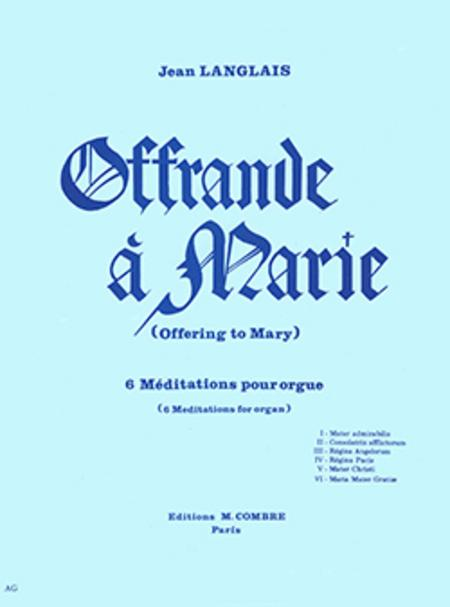 Offrande a Marie - Offering to Mary