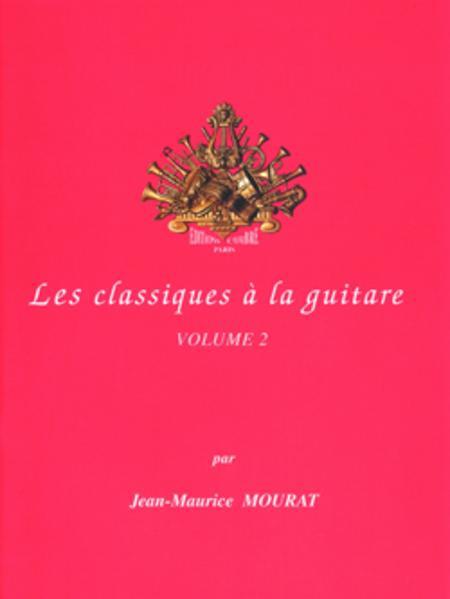 Les Classiques a la guitare - Volume 2