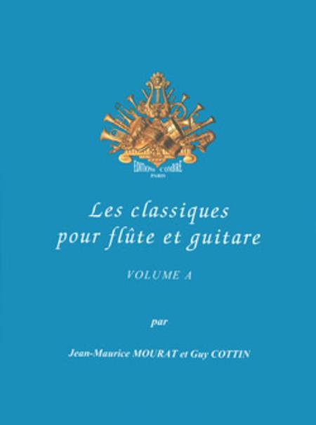 Les Classiques pour flute et guitare - Volume A