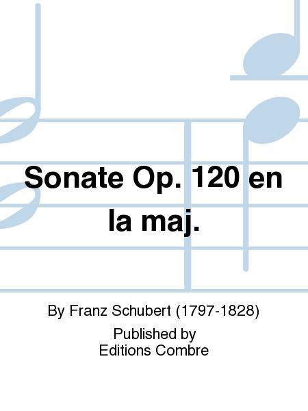 Sonate Op. 120 en La maj.