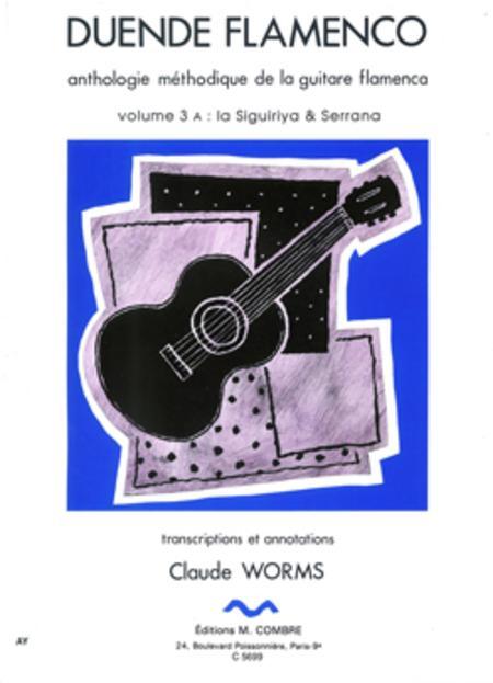 Duende flamenco - Volume 3A - Siguiriya et Serrana