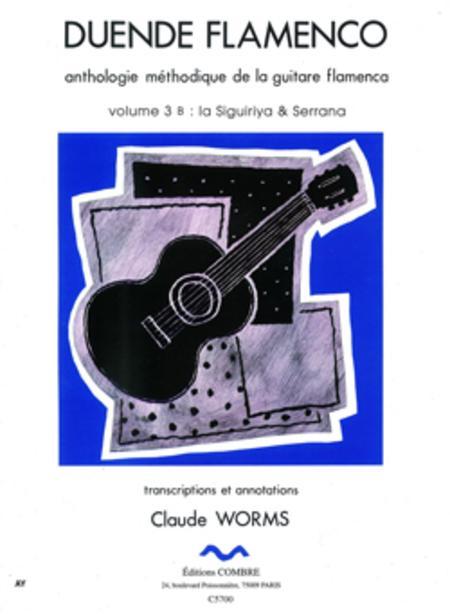 Duende flamenco - Volume 3B - Siguiriya et Serrana