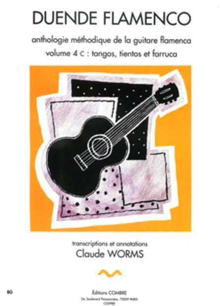 Duende flamenco - Volume 4C - Tangos, tientos et farruca