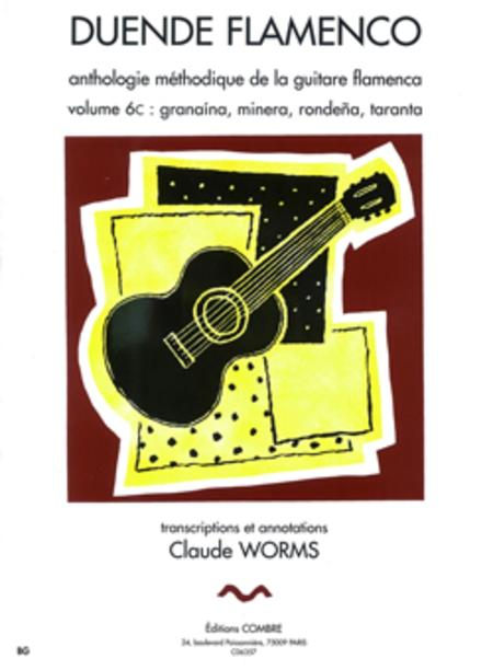 Duende flamenco - Volume 6C - Granaina, minera, rondena, taranta