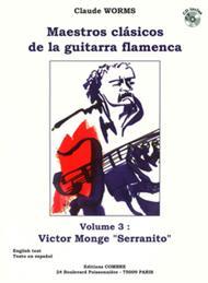 Maestros clasicos de la guitarra flamenca - Volume 3: Serranito