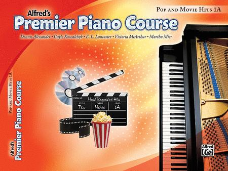 Premier Piano Course Pop and Movie Hits, Book 1A
