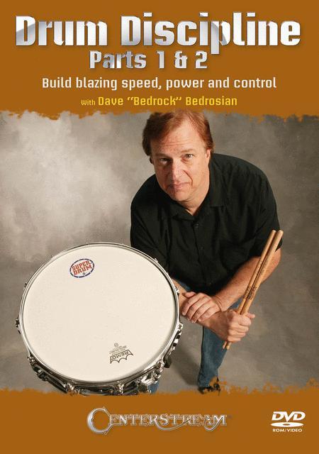 Drum Discipline, Parts 1 & 2