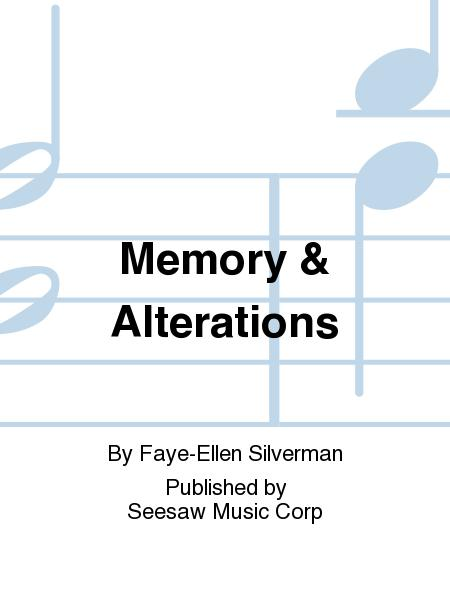 Memory & Alterations