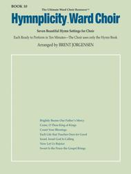 Hymnplicity Ward Choir, Book 10