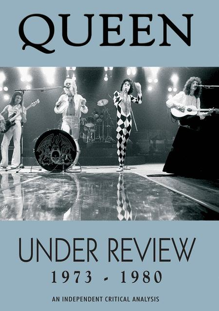 Queen - Under Review: 1973 - 1980