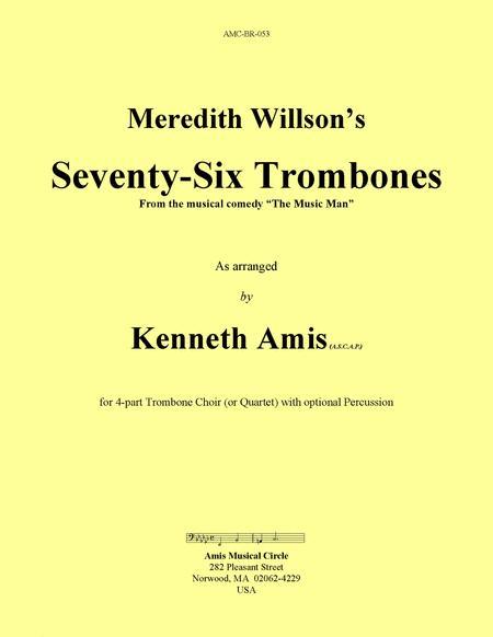Seventy-Six Trombones (trombone choir)